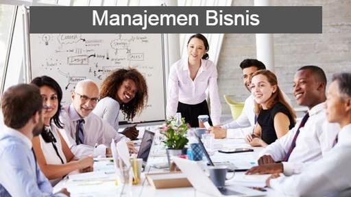 Manajemen Bisnis, Apa Itu?