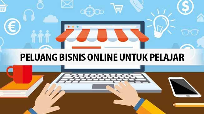 6 Peluang Bisnis Online Untuk Pelajar